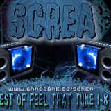 Screa - Best Of Feel That Tune 1-8
