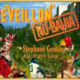 NEW YEAR 31/12/18  NU BAHIA  BY STEPHANE GENTILE