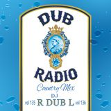 Dub Radio # 135 & 136 (New Country) Full Mix 2017