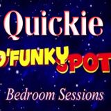 D'Funky Spot Bedroom Sessions | Quickie 1-21-19