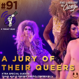 #91 A Jury Of Their Queers #OPodcastÉDelas2018