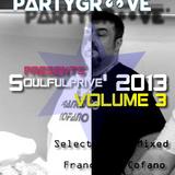 Francesco Cofano - Soulful Privè 2013 - Episode 3