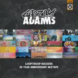 Looptroop Rockers - 25 Years Anniversary Mixtape by Grzly Adams
