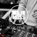 Tali Muss-Music Podcast 003