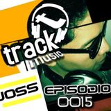 TRACKMUSIC PODCAST # 15 - BY DJ-JOSS (MEAGER)
