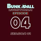 EP04 - S01 - Bunkaball Live Stream - Don Rimini - Episode 04 Mix