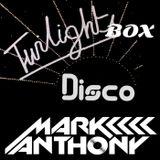 TwilightBox Disco Mix 2016 - DJ MARK ANTHONY