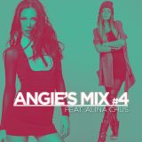 Angie'sMix #4 feat Alina Chus