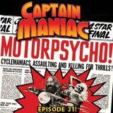 Episode 31 CMS / Motor Psycho