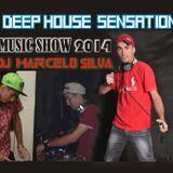 Dj Marcelo Silva Sensation Music Show Deep House Set 2014