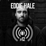 Podcast #12 : Eddie Hale