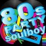 soulboy's 80s party