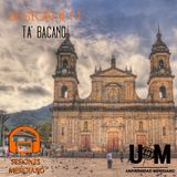 Sesion #11 - Ta' Bacano