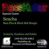 Basskultur-Guest Sencha from 13.01.2013