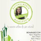 Naturalmente Con Luana @BiomaRadio programa 4