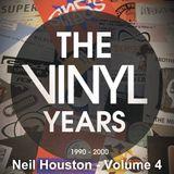 Neil Houston - The Vinyl Years Volume 04
