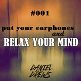 Relax Your Mind 001 (TECHNO SET) [FREE DOWNLOAD]