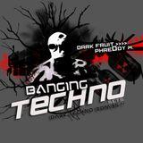 Banging Techno sets :: 016 >> Dark Fruit // PhreDdy M.
