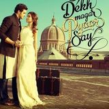 DEKH MAGAR PYAAR SE - EXCLUSIVE MUSIC REVIEW BY DR EJAZ WARIS ON FM106.6