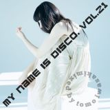 My Name is DISCO vol.21