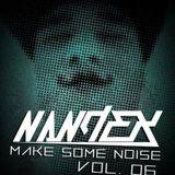 Make Some Noise Episode 6 - NandeX