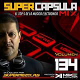 #SuperCapsulaMix - #Volumen 134 - by @DjMikeRaymond