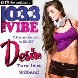 DJ Desire live on 103.3 The Vibe! 9/15/15