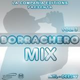 Borrachero Mix Vol 3 Exclusivo La Compañia Editions 2015 (Intl-Dj)
