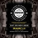 15 Years of Dispatch Recordings - DJ Cellomo live @ 2Raumclub Bremen 2016-11-05