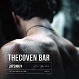 Loverboy | Kai Berlin @TheCoven Bar