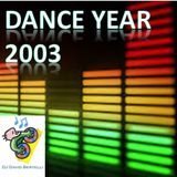 The year: 2003. The best Dance music for this year is here, all remixed & re-edited, for dance.