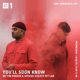 You'll Soon Know w/ Ivy Lab - 30th May 2018