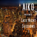 Aiko presents Late Night Session 1