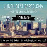 Lunch Beat Barcelona #1 - 14.6.13