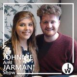 Johnnie and Jarman - Season 2 - Show 11 - FINAL SHOW