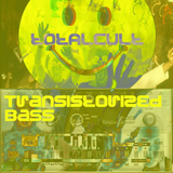 tOtALcULt - Transitorized Bass