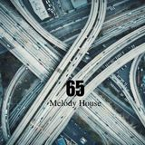Melody House_(Radio Broadcast) Vol.65