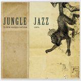 JUNGLE JAZZ 100% / 78 RPM / MUSICA GATUNA