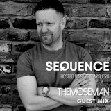 Sequence with Sergio Argüero Ep. 202 Guest Mix Themoseman / Feb 2 , 2019