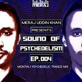 Meraj Uddin Khan Pres. Sound Of Psychedelism Ep. 004 (July 2018)