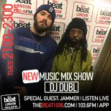 DJ DUBL - New Music Mixshow Ep 81 w/ Special guest @Jammerbbk