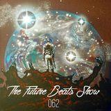 The Future Beats Show 062