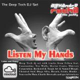 DJ Set Alexandre Rocha - Deep Tech - Listen My Hands