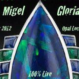 Migel Gloria - Live at Opal Lochau (A) Nov.2012