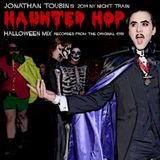 JONATHAN TOUBIN'S 2014 NY Night Train HAUNTED HOP Halloween Mix