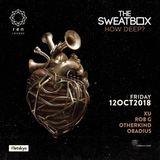 THE SWEATBOX: How Deep? - Obadius b2b Otherkind (Closing Set) - 12 Oct 2018