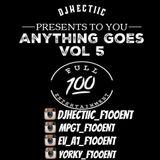 DJHectiic_F100ENT - Anything Goes Vol 5