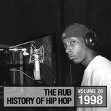The Rub's Hip-Hop History 1998