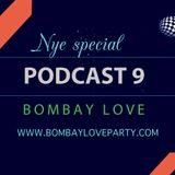 BombayLove Podcast 9