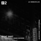 Night Shift w/ Diamondstein & Marie Davidson - 5th January 2018
